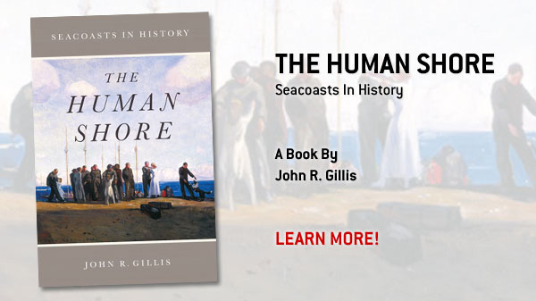The Human Shore: Seacoasts In History