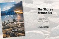 The Shores Around Us; A Book By John R. Gillis
