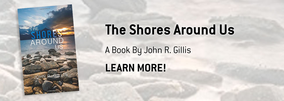 The Shores Around Us: A Book By John R. Gillis