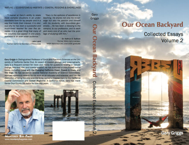 Our Ocean Backyard – Collected Essays – Volume 2; By Gary Griggs